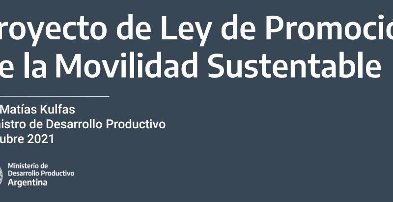 Proyecto de Ley de Promoción de la Movilidad Sustentable Argentina